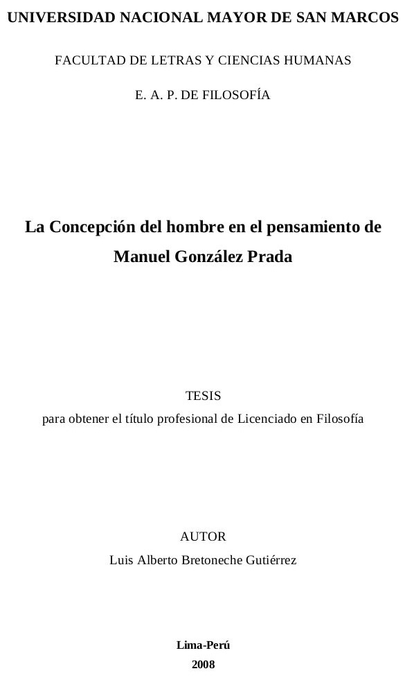 Luis Alberto Bretoneche Gutièrrez: La Concepción del hombre en el ...